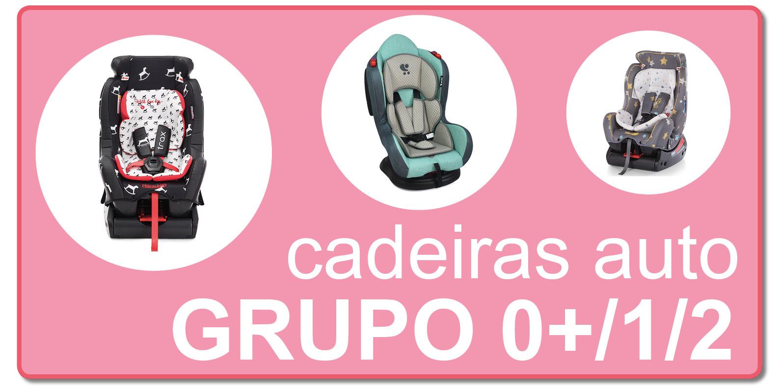 Cadeiras Auto Grupo 0+/1/2